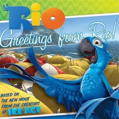 Rio: Greetings from Rio! by Benjamin Harper