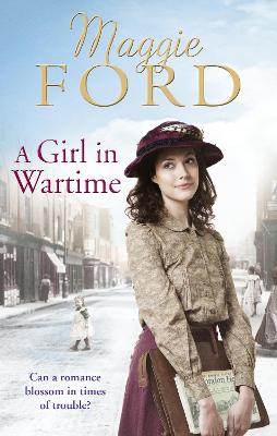 Girl in Wartime by Maggie Ford