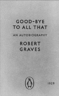 Good-bye to All That by Sir Andrew Motion