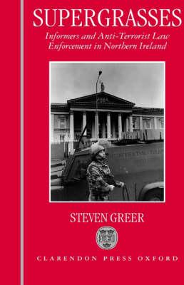 Supergrasses by Steven Greer