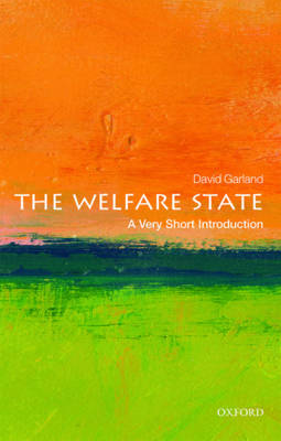 The Welfare State: A Very Short Introduction by David Garland