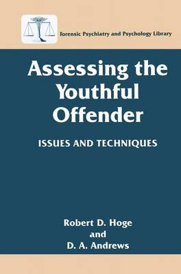 Assessing the Youthful Offender by Robert Hoge