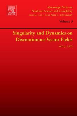Singularity and Dynamics on Discontinuous Vector Fields by George M. Zaslavsky