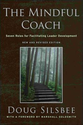 Mindful Coach by Doug Silsbee