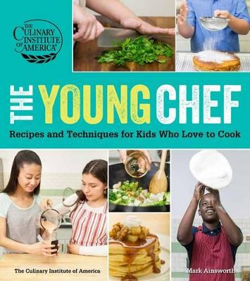 The Young Chef by Culinary Institute of America