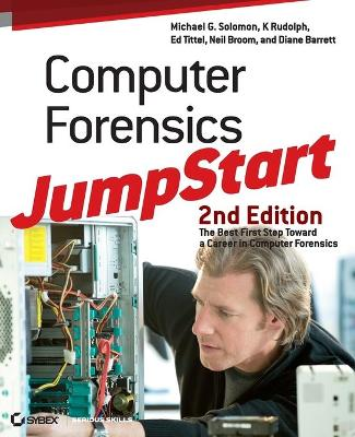 Computer Forensics JumpStart by Michael G. Solomon