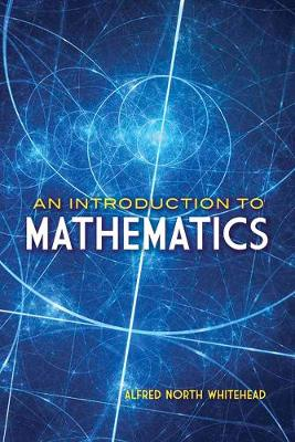 Introduction to Mathematics by Alfred Whitehead