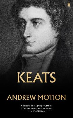 Keats by Sir Andrew Motion