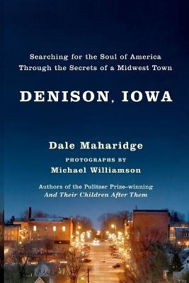 Denison, Iowa by Dale Maharidge