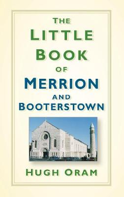 Little Book of Merrion and Booterstown by Hugh Oram