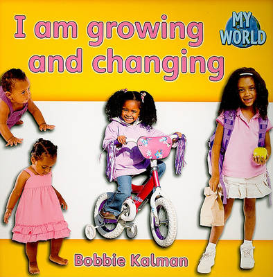 I am Growing and Changing book