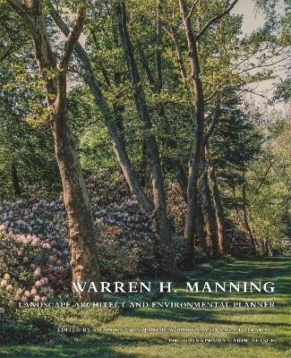 Warren H. Manning by Sarah Allaback