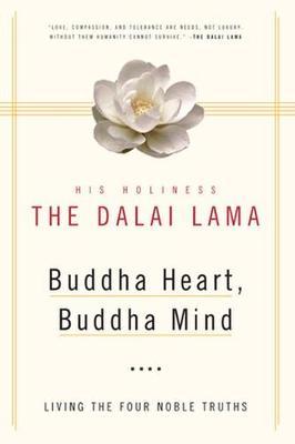 The Buddha Heart, Buddha Mind by His Holiness the Dalai Lama