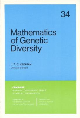 Mathematics of Genetic Diversity by J. F. C. Kingman