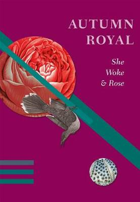 She Woke & Rose by Autumn Royal