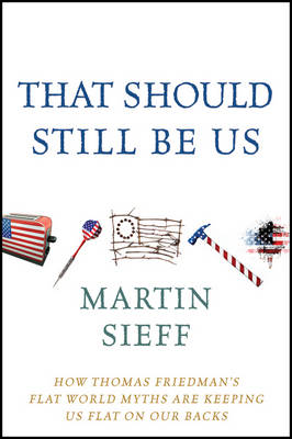 That Should Still Be Us by Martin Sieff