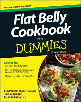 Flat Belly Cookbook For Dummies by Erin Palinski-Wade
