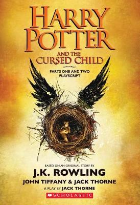 Harry Potter and the Cursed Child, Parts One and Two: The Official Playscript of the Original West End Production by Jack Thorne
