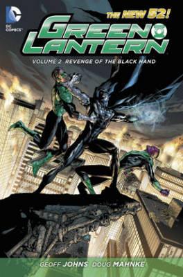 Green Lantern Volume 2: Revenge of the Black Hand HC by Doug Mahnke