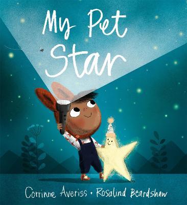 My Pet Star by Corrinne Averiss