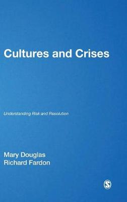 Cultures and Crises by Professor Mary Douglas