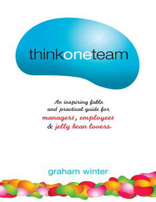 Think One Team: by Graham Winter