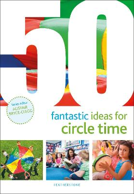 50 Fantastic Ideas for Circle Time by Judith Harries