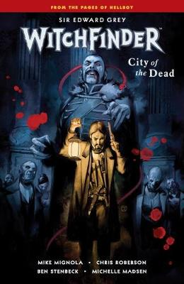 Witchfinder Volume 4: City Of The Dead book