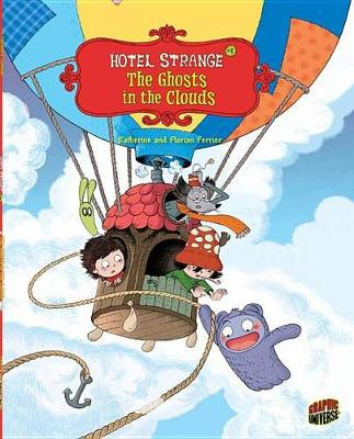 Hotel Strange 4: The Ghosts In The Clouds by Ferrier Katherine