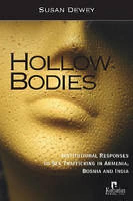 Hollow Bodies by Susan Dewey