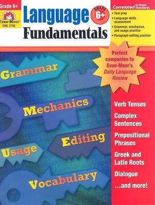Language Fundamentals, Grade 6 by Evan-Moor Educational Publishers