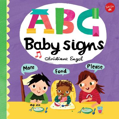 ABC for Me: ABC Baby Signs: Learn baby sign language while you practice your ABCs! by Christiane Engel