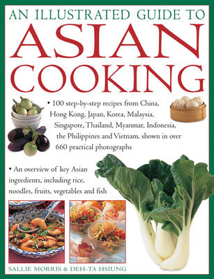 An Illustrated Guide to Asian Cooking by Morris Sally & Hsiung Deh Ta