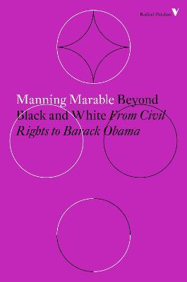 Beyond Black and White by Manning Marable