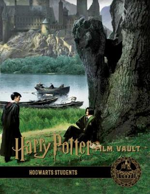 Harry Potter: The Film Vault - Volume 4: Hogwarts Students by Titan Books