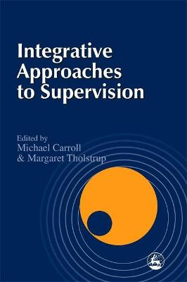 Integrative Approaches to Supervision book