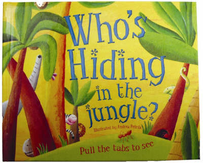 Who's Hiding In The Jungle? by Linda Cole