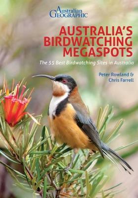 Australia's Birding Megaspots by Peter Rowland