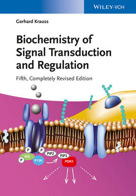 Biochemistry of Signal Transduction and Regulation by Gerhard Krauss