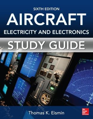 Study Guide for Aircraft Electricity and Electronics book