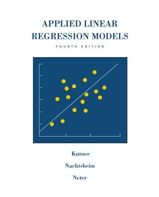 MP Applied Linear Regression Models-Revised Edition with Student CD by Michael H. Kutner