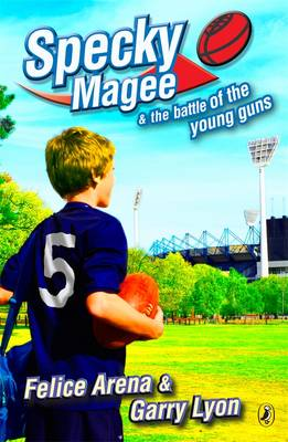 Specky Magee & The Battle Of The Young Guns book