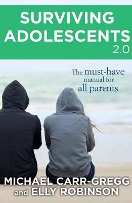 Surviving Adolescents 2.0 by Michael Carr-Gregg