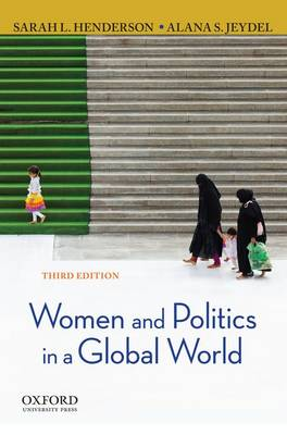 Women and Politics in a Global World by Sarah L Henderson