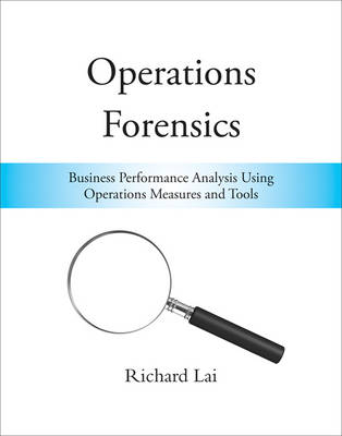 Operations Forensics by Richard Lai