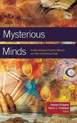 Mysterious Minds by Harris L. Friedman