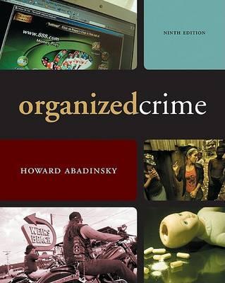 Organized Crime by Howard Abadinsky