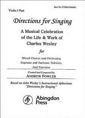 Directions for Singing - Violin 1 by Andrew J Fowler