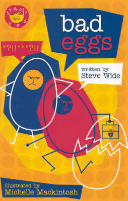 Bad Eggs by Steve and Mackintos Wide