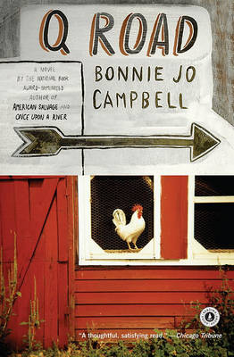 Q Road by Author Bonnie Jo Campbell